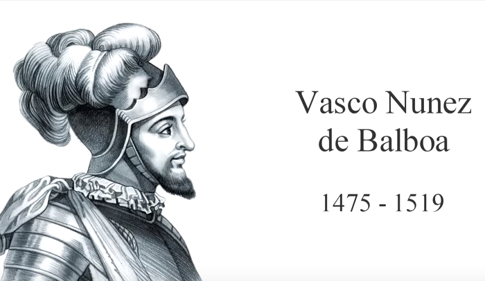 10 Major Accomplishments of Vasco Nunez de Balboa