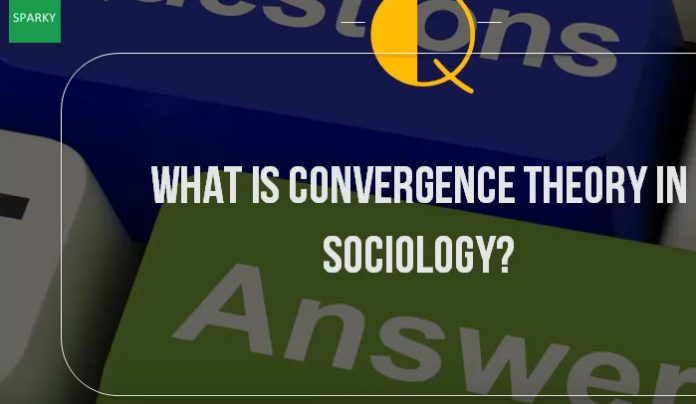 Convergence-Theory-Sociology-Explained